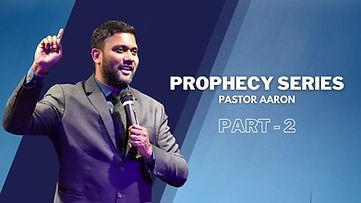 Prophecy Series Part-2