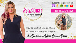 Stasia Bliss: How to use Setbacks and Fears to Guide you into your Purpose