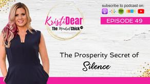 The Prosperity Secret of Silence