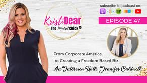 Jennifer Caldwell: From Corporate America to Creating a Freedom Based Biz