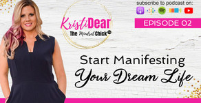 Start Manifesting Your Dream Life