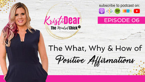 The What, Why and How of Positive Affirmations