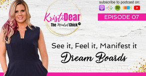 Dream Boards - See It, Feel It, Manifest It