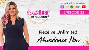 Receive Unlimited Abundance Now