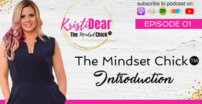 The Mindset Chick ᵀᴹ Introduction