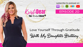 Love Yourself Through Gratitude - With My Daughter Brittney