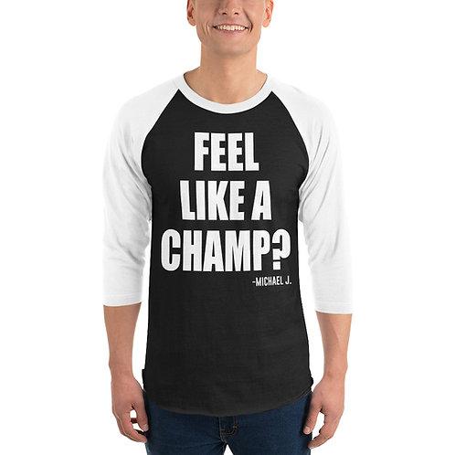 Champ 3/4 sleeve