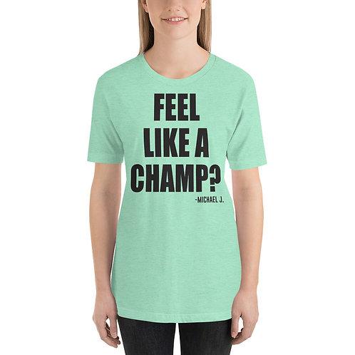 Champ Light Unisex T-Shirt