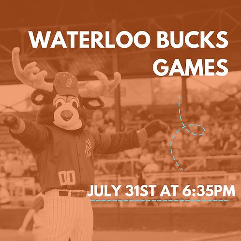 July 31st Waterloo Bucks Ticket