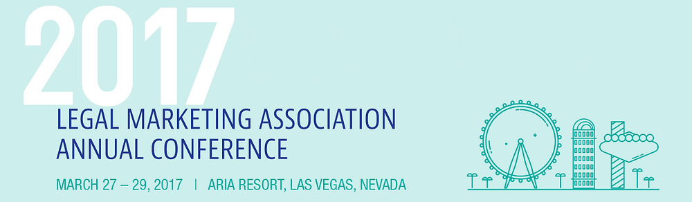 Legal Marketing Association Annual Conference, 2017