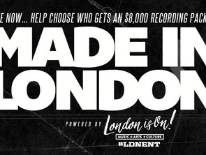 WE'RE IN THE 'MADE IN LONDON' FINALS!