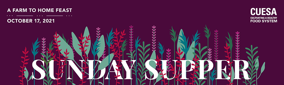 CUESA_Sunday_Supper_2021_banner_1000x300.png