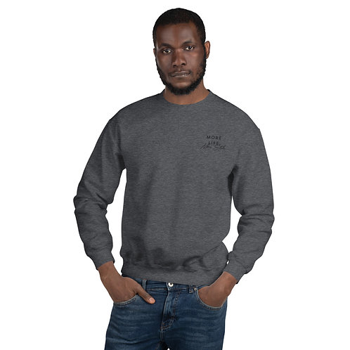 More Life More Style Unisex Crewneck Sweater