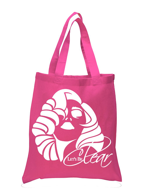 Let's Be Clear Tote Bag
