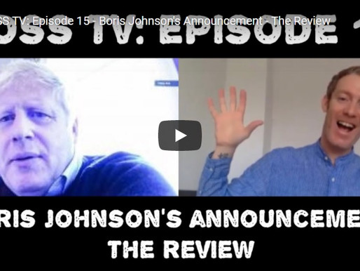BOSS TV: Episode 15 - Boris Johnson's Announcement - The Review