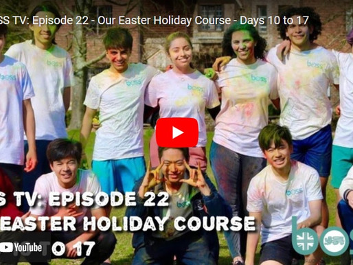 BOSS TV: Episode 22 - Our Easter Holiday Course – Days 10 to 17