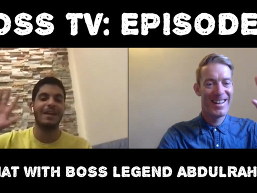 BOSS TV: Episode 5 - A Chat With BOSS Legend Abdulrahman