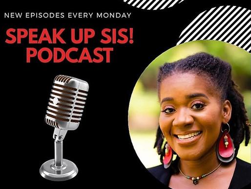 Speak Up Sis