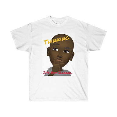 Thinking Is Not Illegal Tee