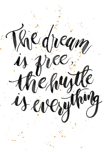 The dream is free