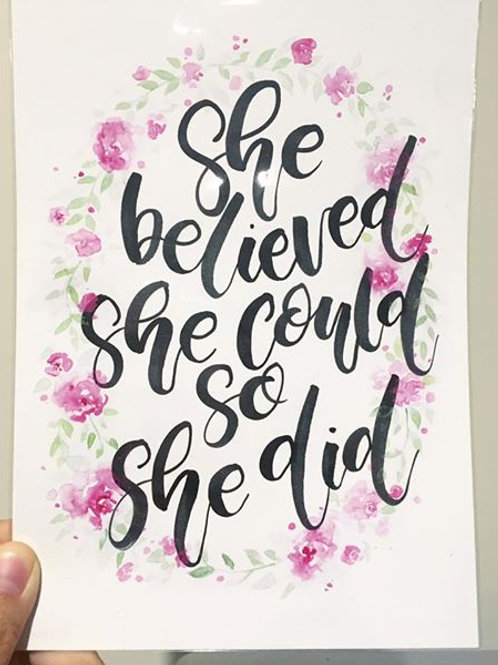 She believed she could so she did Flower Print