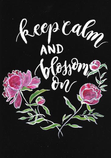 keep calm and blossom on
