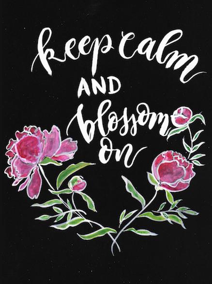 Keep calm & blossom on Print