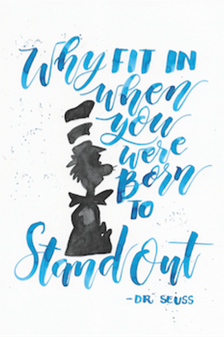 Were born to Stand Out Print