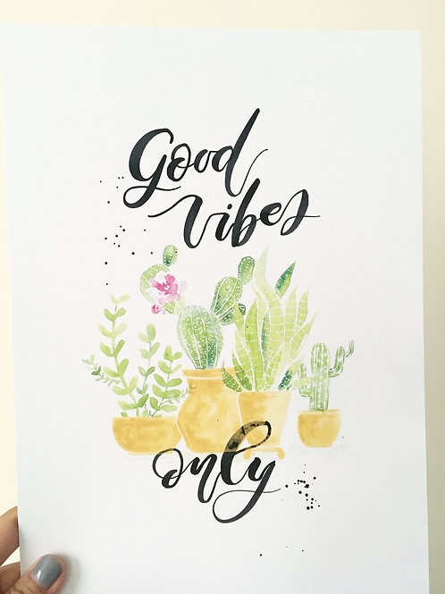 Good Vibes Only cactus Print