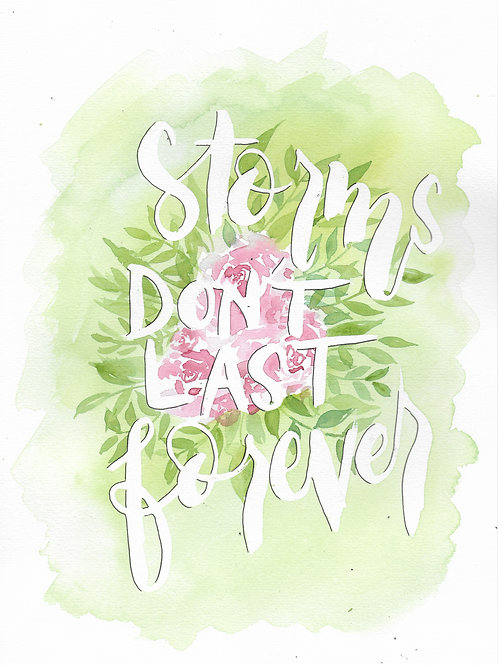 Storms don't last forever Print
