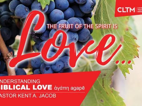 Understanding Biblical Love (agápē)