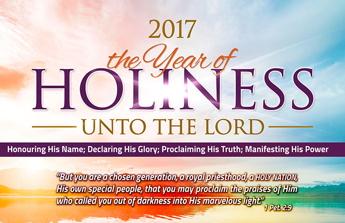 2017 The Year of Holiness Unto the Lord