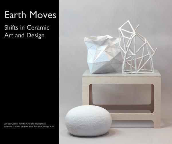 Earth Moves: Shifts in Ceramic Art & Design