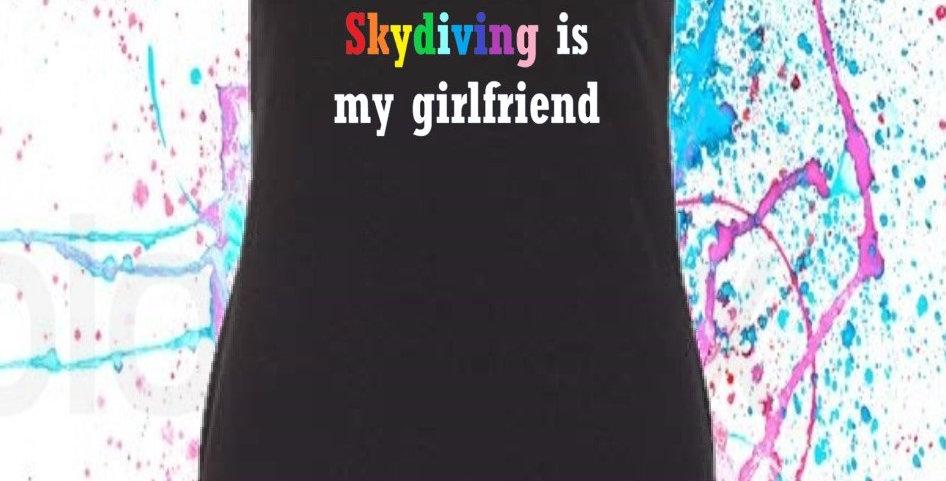 Skydiving is my girl