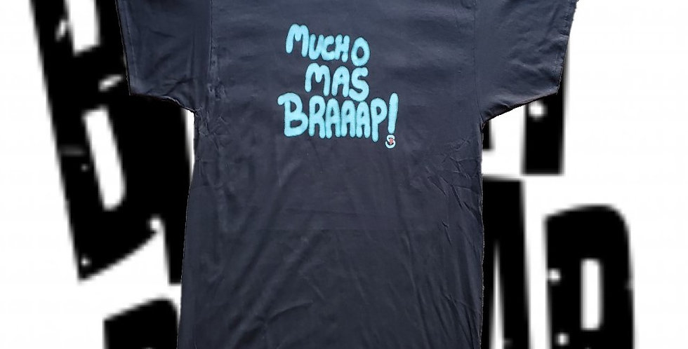Mucho Mas Braaap