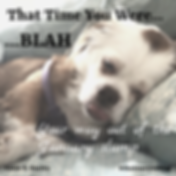 That TimeYou Were Blah--Your way out of a January slump by Annie D. Stutley