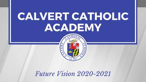 Calvert Catholic Academy- Future Vision