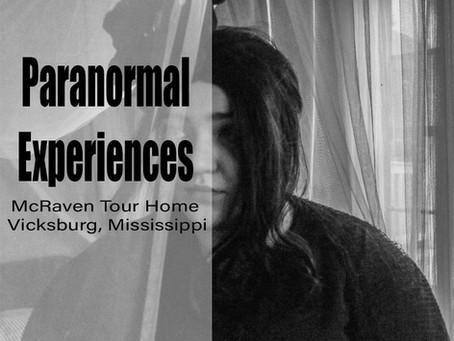 Paranormal Experiences - McRaven Tour Home: Kylie