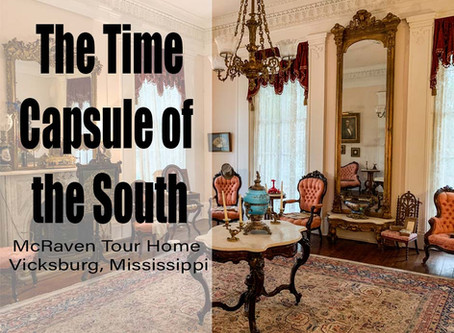The Time Capsule of the South - McRaven Tour Home Vicksburg, MS