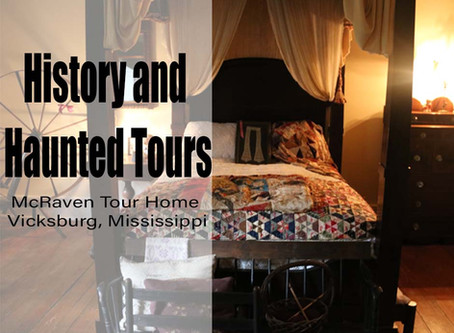 History and Haunted Tours at McRaven Tour Home