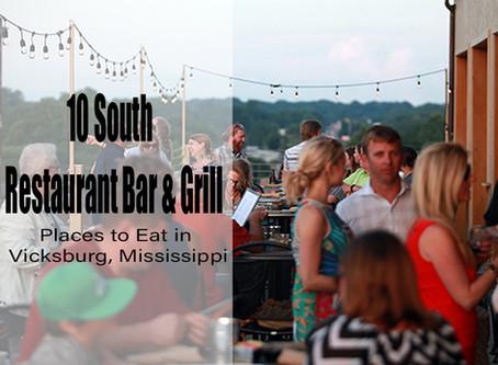 10 South Restaurant and Grill | Visit Vicksburg MS