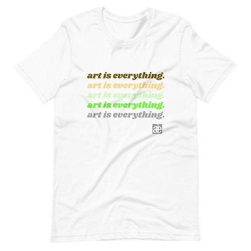 art is everything. Retro vibe unisex t-shirt.