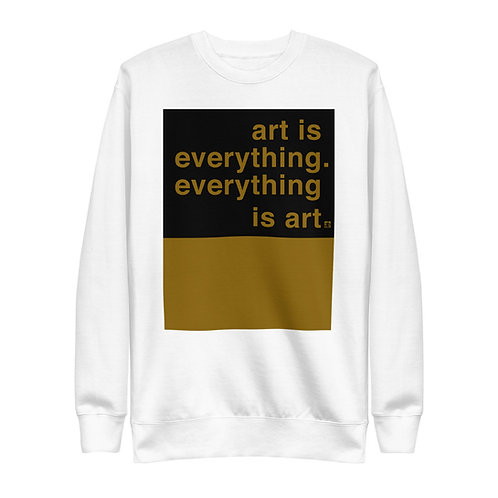 art is everything. everything is art. Unisex fleece crewneck. White & Mustard.
