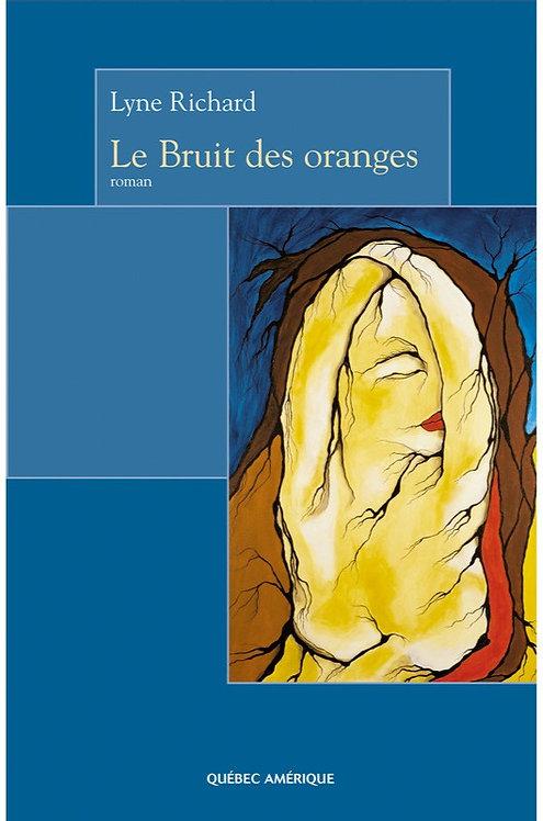 Le Bruit des oranges - Livre dédicacé