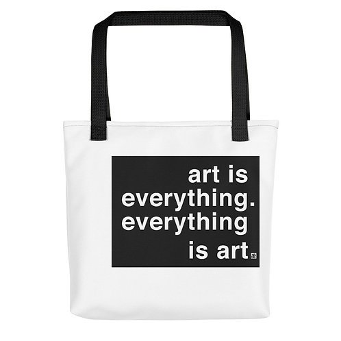 art is everything. Carry-all bag. Black or Yellow.