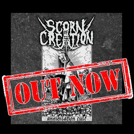 Scorn Of Creation Annihilation Cult Album Out Now