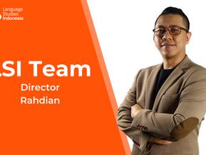 Meeting the LSI Team - The LSI's Director - Bapak Rahdian Saepuloh