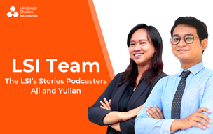 Meeting the LSI Team - The LSI's Stories Podcasters – Bapak Aji & Ibu Yulian