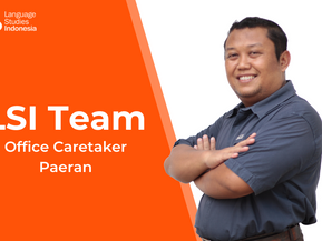 Meeting the LSI Team - The Office Caretaker - Bapak Paeran
