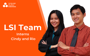 Meeting the LSI Team - The Interns - Bapak Rio & Ibu Cindy